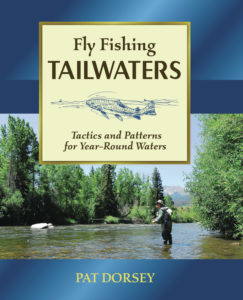 Seasonal Fly Fishing Strategies & Planning by Pat Dorsey